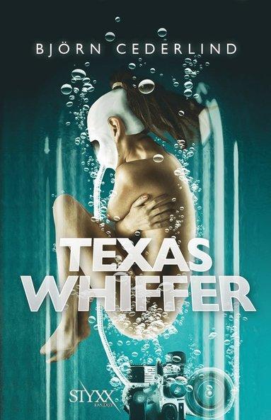 bokomslag Texas Whiffer