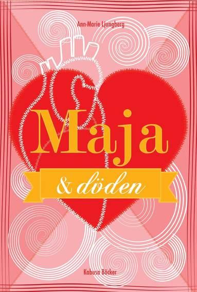 bokomslag Maja och döden