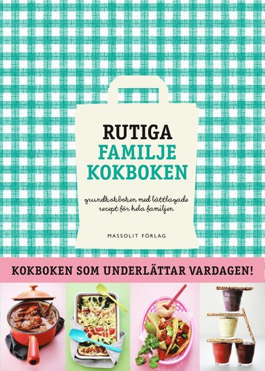 bokomslag Rutiga familjekokboken : grundkokboken med lättlagade recept för hela familjen