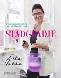bokomslag Städglädje med Marléne Eriksson