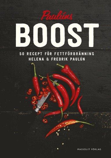 bokomslag Boost : 50 recept för fettförbränning
