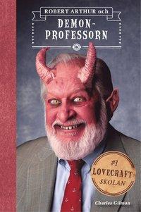 bokomslag Robert Arthur och demonprofessorn