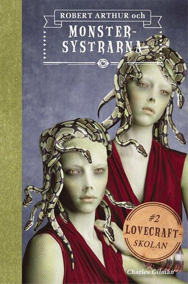 bokomslag Robert Arthur och monstersystrarna