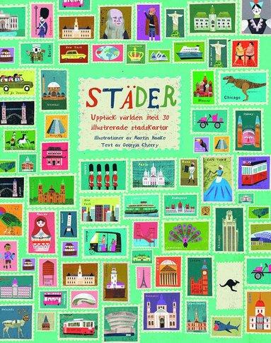 bokomslag Städer : upptäck världen med 30 illustrerade stadskartor