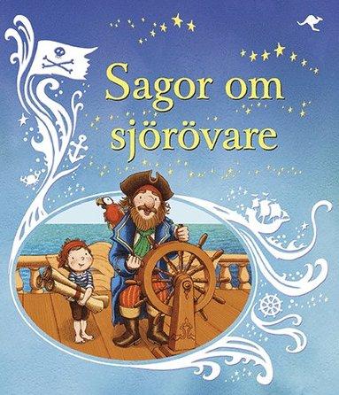 bokomslag Sagor om sjörövare