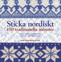 bokomslag Sticka nordiskt : 150 traditionella mönster