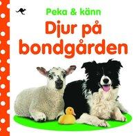bokomslag Peka & känn : djur på bondgården