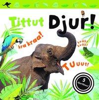 bokomslag Tittut : Djur