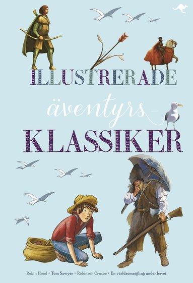 bokomslag Illustrerade äventyrsklassiker