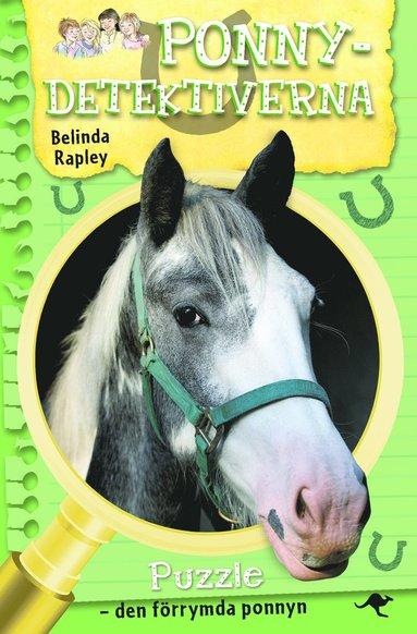 bokomslag Ponnydetektiverna: Puzzle - den förrymda ponnyn