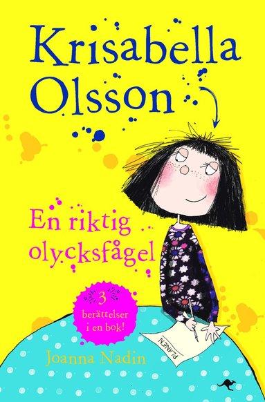 bokomslag Krisabella Olsson : en riktig olycksfågel