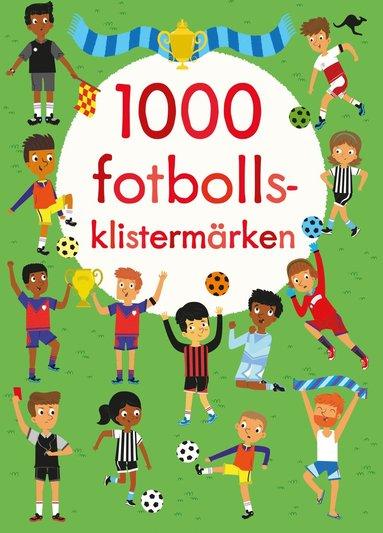bokomslag 1 000 fotbollsklistermärken