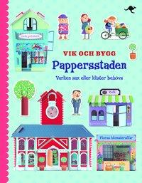bokomslag Vik och bygg : pappersstaden
