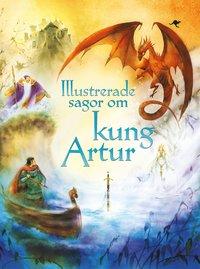 bokomslag Illustrerade sagor om kung Artur