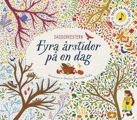 bokomslag Sagoorkestern : fyra årstider på en dag