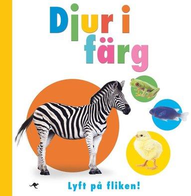 bokomslag Djur i färg : lyft på fliken