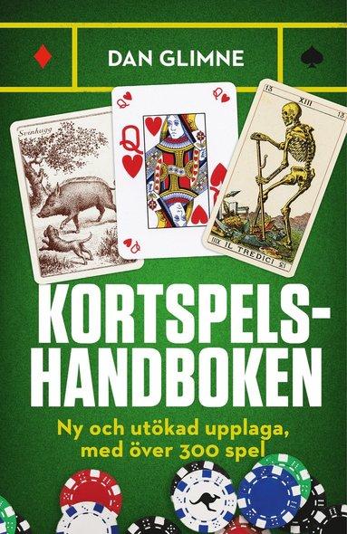 bokomslag Kortspelshandboken : ny och utökad upplaga, med över 300 spel