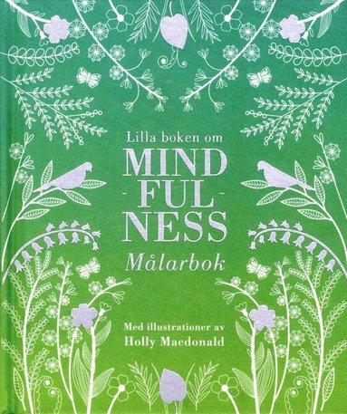 bokomslag Lilla boken om mindfulness : målarbok