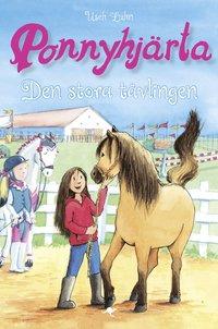 bokomslag Ponnyhjärta. Den stora tävlingen