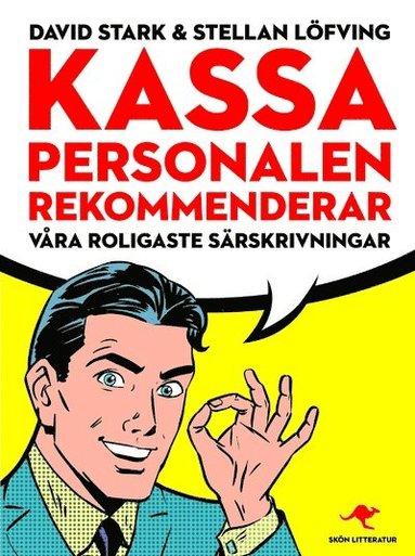 bokomslag Kassa personalen rekommenderar : våra roligaste särskrivningar
