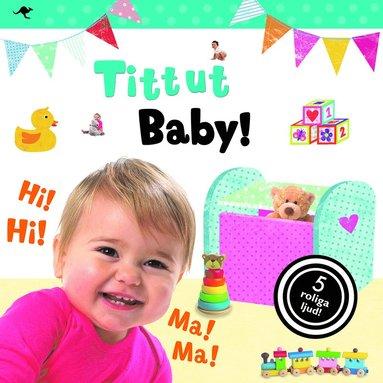 bokomslag Tittut. Baby