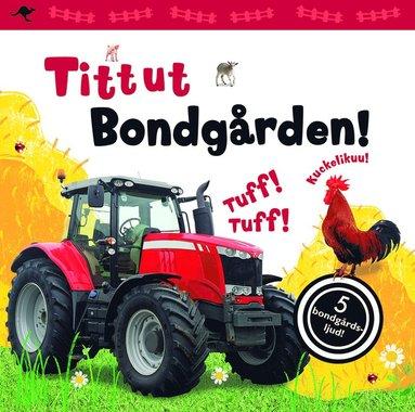 bokomslag Tittut. Bondgården