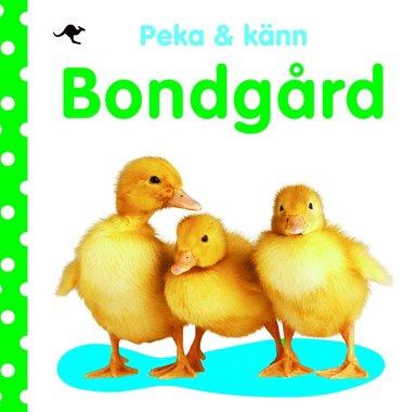 bokomslag Peka och känn : bondgård