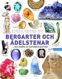 bokomslag Stora boken om bergarter och ädelstenar : och andra av naturens skatter