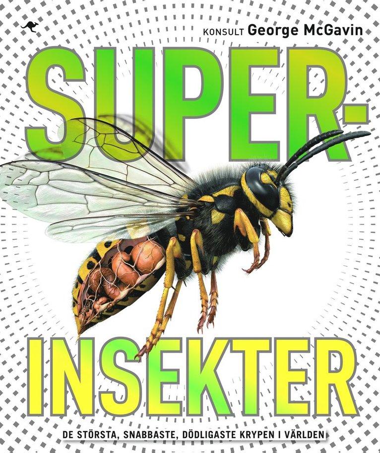 Superinsekter 1