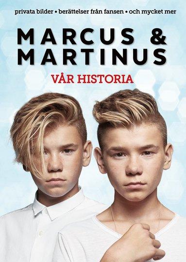 bokomslag Marcus & Martinus : vår historia