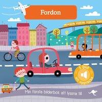 bokomslag Fordon : min första bilderbok att lyssna till