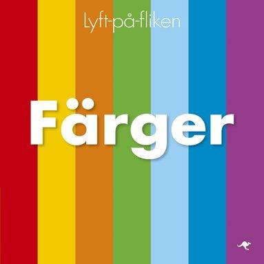 bokomslag Färger : lyft-på-fliken