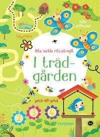 bokomslag I trädgården : rita, sudda, rita på nytt