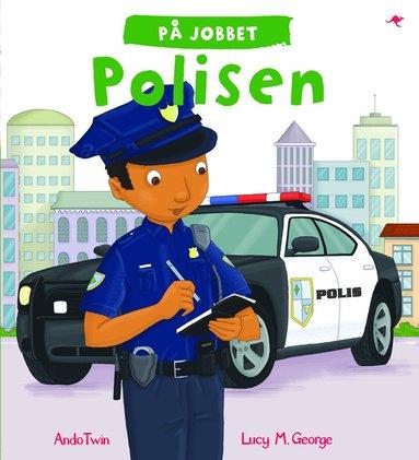bokomslag På jobbet. Polisen