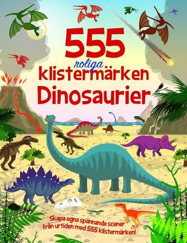 bokomslag 555 roliga klistermärken - Dinosaurier