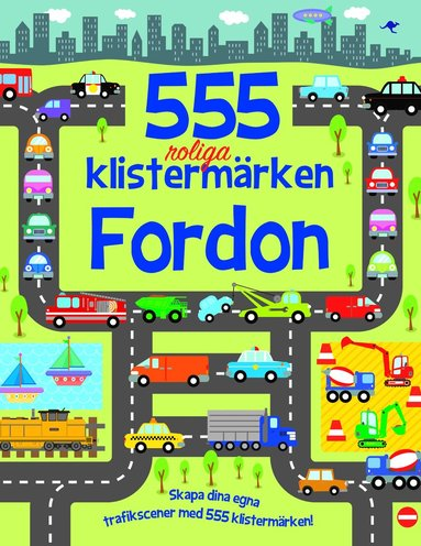 bokomslag 555 roliga klistermärken - Fordon