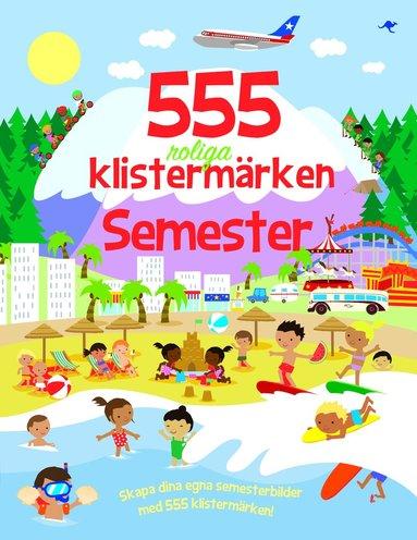 bokomslag 555 roliga klistermärken - Semester