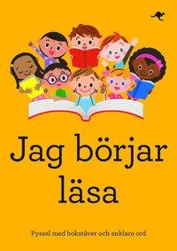 bokomslag Jag börjar läsa : pyssel med bokstäver och enklare ord