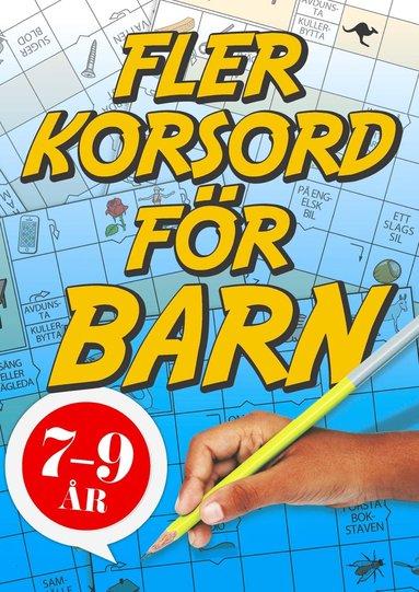 bokomslag Fler korsord för barn 7-9 år