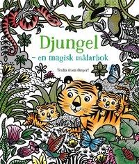 bokomslag Djungel : en magisk målarbok
