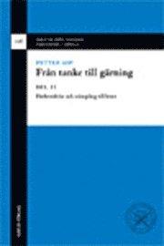 bokomslag Från tanke till gärning. D. 2, Förberedelse och stämpling till brott