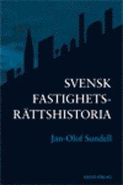 bokomslag Svensk fastighetsrättshistoria
