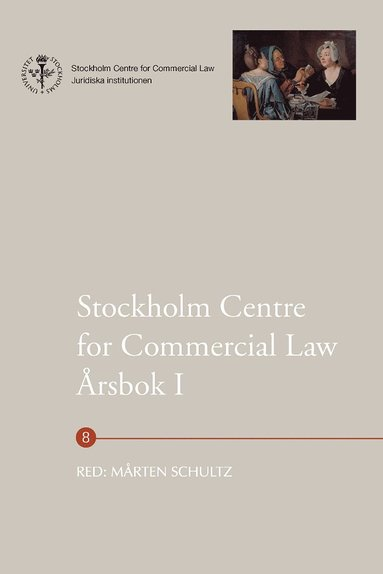 bokomslag Stockholm Centre for Commercial Law årsbok. 1