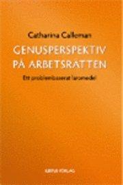 bokomslag Genusperspektiv på arbetsrätten : ett problembaserat läromedel