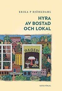 bokomslag Hyra av bostad och lokal
