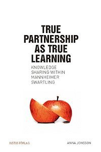 bokomslag True partnership as true learning : knowledge sharing within Mannheimer Swartling