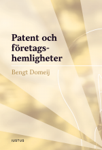 bokomslag Patent och företagshemligheter