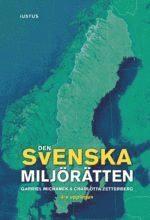 bokomslag Den svenska miljörätten