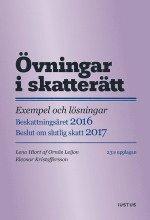 bokomslag Övningar i skatterätt: exempel och lösningar : beskattningsåret 2016 : beslut om slutlig skatt 2017