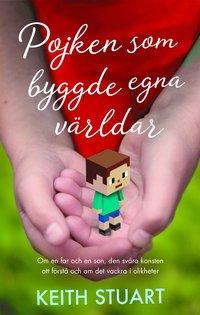 bokomslag Pojken som byggde egna världar